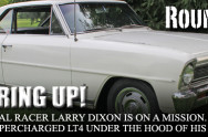 Motor Milestone: Dropping The LT4 Crate Engine In Larry Dixon's Nova