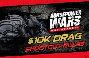 HP Wars $10K Drag Shootout Preliminary Rules & Application Relea
